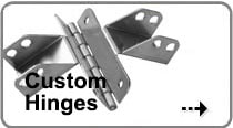An image of Custom Hinges that links to a page detailing the custom hinge making possibilities we offer.